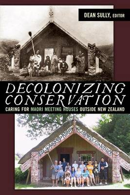 Decolonizing Conservation by Dean Sully