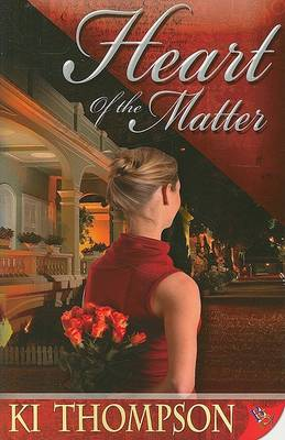 Heart of the Matter by K. Thompson