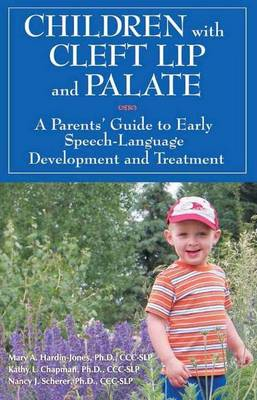 Children with Cleft Lip & Palate by Mary A. Hardin-Jones