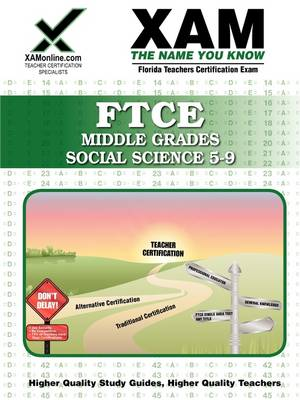 Ftce Middle Grades Social Science 5-9 Teacher Certification Test Prep Study Guide by Sharon A Wynne