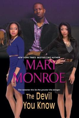 Devil You Know by Mary Monroe