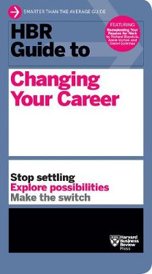 HBR Guide to Changing Your Career book