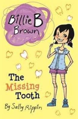 The Missing Tooth by Sally Rippin