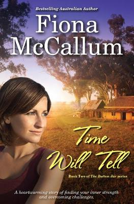 TIME WILL TELL SIGNED COPY by Fiona McCallum