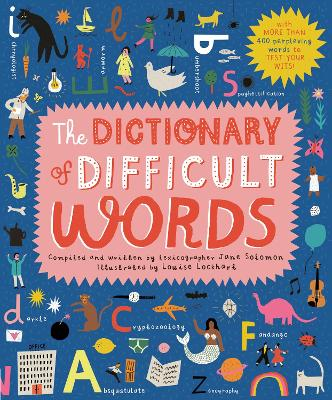 The Dictionary of Difficult Words: With more than 400 perplexing words to test your wits! book