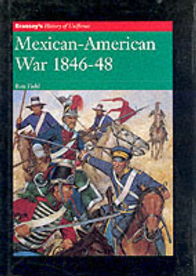 MEXICAN AMERICAN WAR 1846 1848 by Ron Field