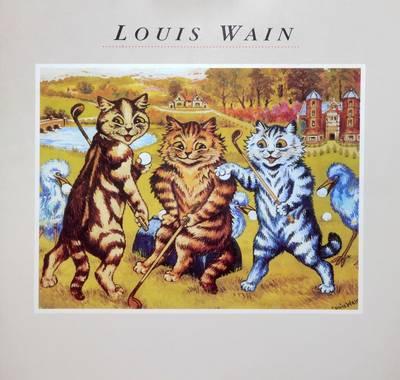 Louis Wain 1860-1939 by Michael Parkin