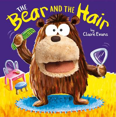The Bear and the Hair by Claire Evans