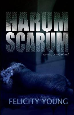 Harum Scarum by Felicity Young