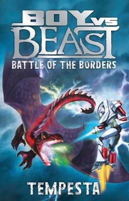 Boy vs Beast Battle of the Borders #5: Tempesta by Mac Park