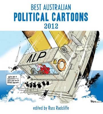 Best Australian Political Cartoons 2012 book