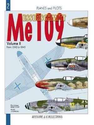 Messerschmitt Me109: v. 2: From 1942-1945 by Dominique Breffort