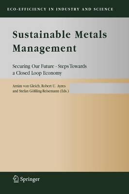 Sustainable Metals Management by Arnim Von Gleich