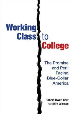 Working Class to College by Robert Owen Carr