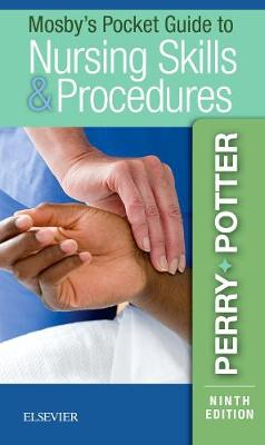 Mosby's Pocket Guide to Nursing Skills & Procedures by Anne Griffin Perry