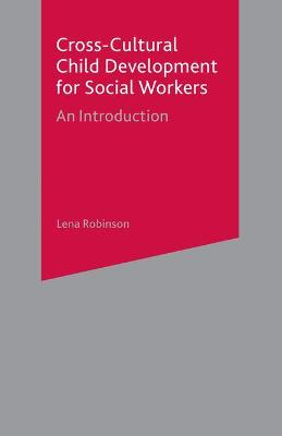 Cross-Cultural Child Development for Social Workers book