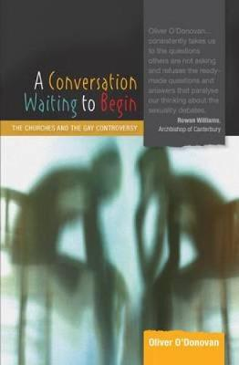 Conversation Waiting to Begin by Oliver O'Donovan