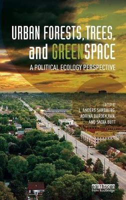 Urban Forests, Trees, and Greenspace by L. Anders Sandberg