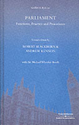 Griffith & Ryle Parliament: Functions, Practice and Procedures by Robert Blackburn