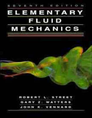 Elementary Fluid Mechanics by Robert L. Street