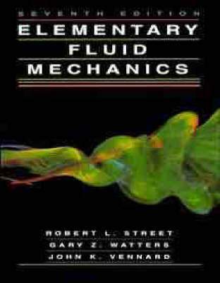 Elementary Fluid Mechanics by Robert L. Street