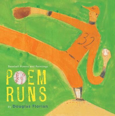 Poem Runs: Baseball Poems by Douglas Florian