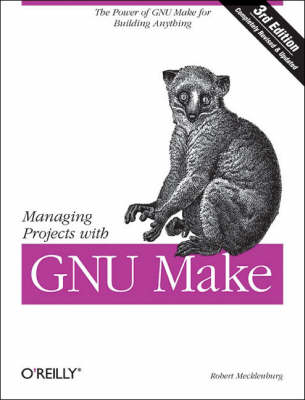 Managing Projects with Make by Robert Mecklenburg