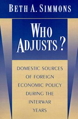 Who Adjusts? by Beth A. Simmons
