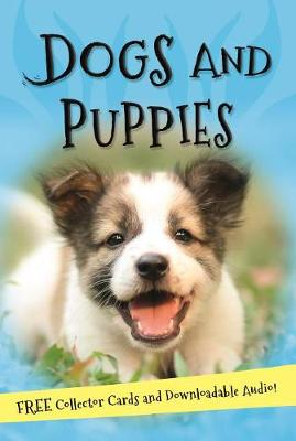 It's All About... Dogs and Puppies by Kingfisher Books