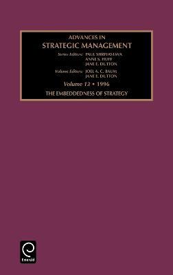 Embeddedness of Strategy by Paul Shrivastava