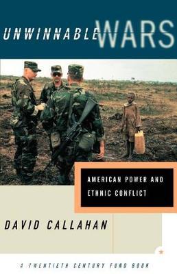 Unwinnable Wars by David Callahan