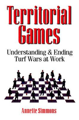 Territorial Games by Annette Simmons
