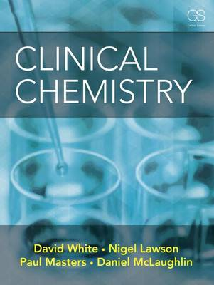 Clinical Chemistry by David White