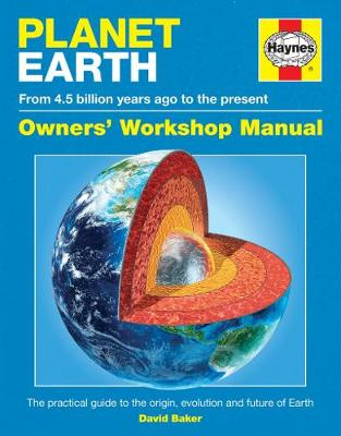 Planet Earth Owners' Workshop Manual by David Baker