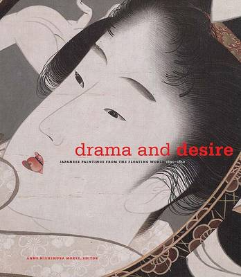 Drama and Desire by Anne Nishimura Morse