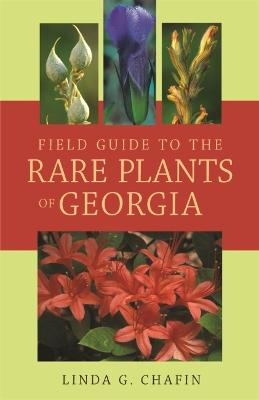 Field Guide to the Rare Plants of Georgia book