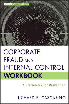 Corporate Fraud and Internal Control Workbook by Richard E. Cascarino