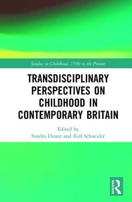 Transdisciplinary Perspectives on Childhood in Contemporary Britain book