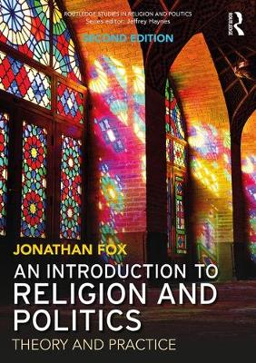 An Introduction to Religion and Politics by Jonathan Fox