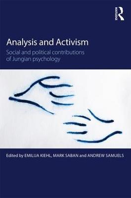 Analysis and Activism by Emilija Kiehl