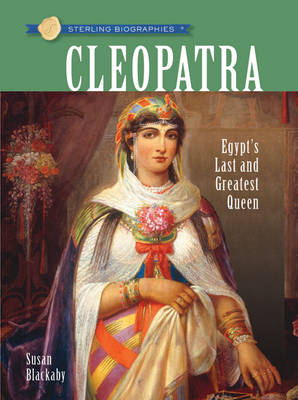 Sterling Biographies (R): Cleopatra book