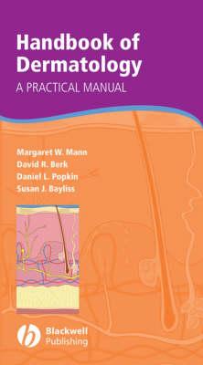 Handbook of Dermatology by Margaret W. Mann