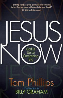 Jesus Now: God is up to Something Big book