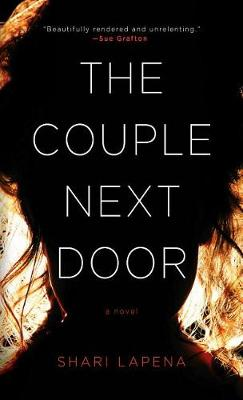 The Couple Next Door by Shari Lapena