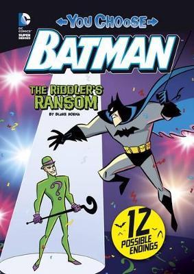 The Riddler's Ransom by Blake Hoena