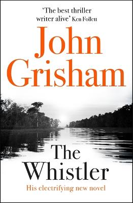 Whistler by John Grisham