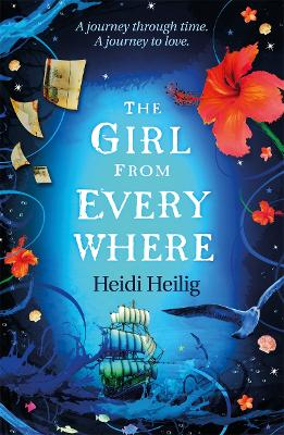 Girl From Everywhere by Heidi Heilig