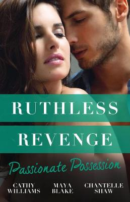 Ruthless Revenge by Maya Blake