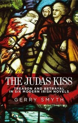 The Judas Kiss by Gerry Smyth