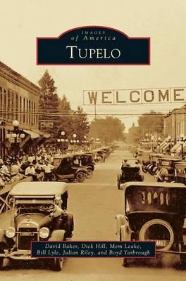 Tupelo by David Baker